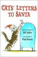 Cats Letters to Santa  by  Bill Adler