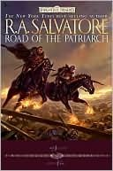 Forgotten Realms: Road of the Patriarch  by  R.A. Salvatore