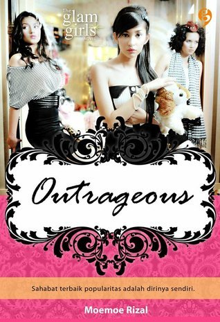 Outrageous (Glam Girls Series) Moemoe Rizal