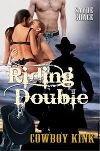 Riding Double (Built Cowgirl Tough, #1) Sayde Grace