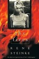 Fires  by  Rene Steinke