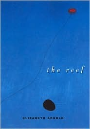 The Reef  by  Elizabeth  Arnold