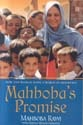 Mahbobas Promise: How One Woman Made a World of Difference Mahboba Rawi