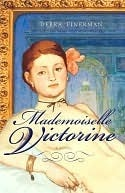 Mademoiselle Victorine: A Novel  by  Debra Finerman