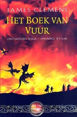 Het Boek van Vuur (Verboden & Verbannen, #1)  by  James Clemens