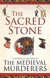 The Sacred Stone (The Medieval Murderers, #6)  by  The Medieval Murderers