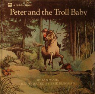 Peter and the Troll Baby (Read-to/Primary Reading Books) Jan Wahl