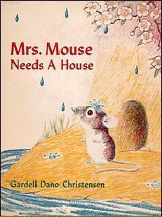 Mrs. Mouse Needs a House Gardell Dano Christensen