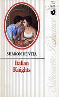 Italian Knights (Silhouette Romance, #610) Sharon DeVita