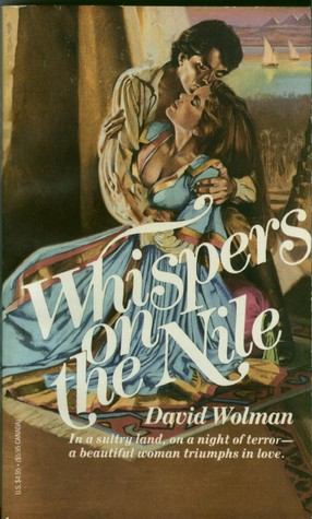 Whispers On The Nile David  Wolman