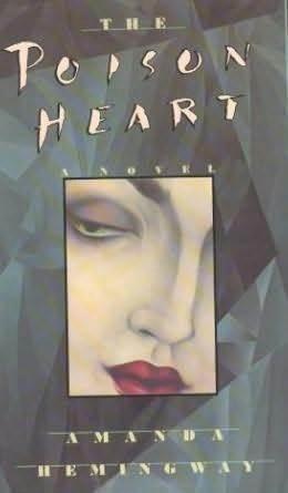 The Poison Heart Amanda Hemingway