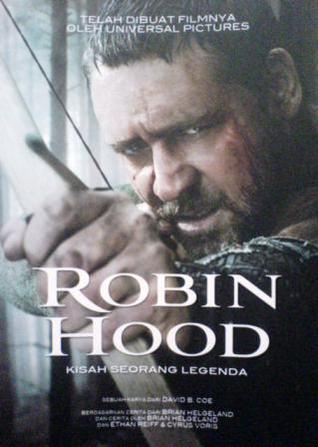 Robin Hood: Kisah Seorang Legenda  by  David B. Coe