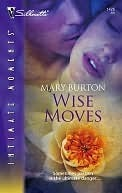 Wise Moves Mary Burton