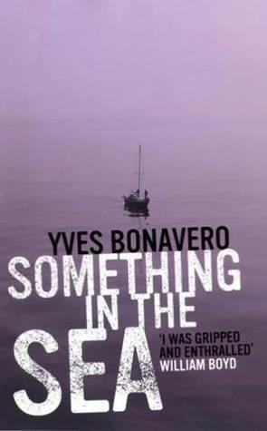 Something In The Sea  by  Yves Bonavero