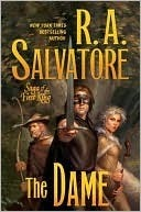 The Dame (Corona: Saga of the First King, #3)  by  R.A. Salvatore