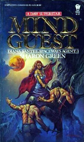 Mind Guest (Diana Santee, Spaceways Agent, #1) Sharon Green