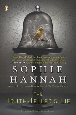 The Truth-Tellers Lie (Spilling CID, #2)  by  Sophie Hannah