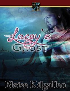 Lacey's Ghost Blaise Kilgallen