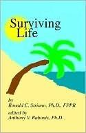 Surviving Life Ronald Striano