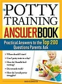 The Potty Training Answer Book (Answer Book Series)  by  Karen Deerwester