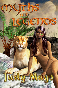 Myths and Legends  by  Judy Mays