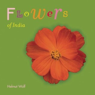 Flowers of India Helmut Wolf