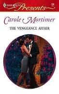 The Vengeance Affair  by  Carole Mortimer