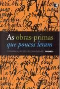 As Obras Primas que Poucos Leram (As Obras Primas que Poucos Leram #3) Heloísa Seixas