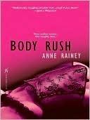 Body Rush Anne Rainey