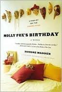 Molly Foxs Birthday  by  Deirdre Madden