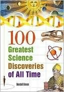 100 Greatest Science Discoveries of All Time  by  Kendall Haven