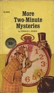 More Two Minute Mysteries  by  Donald J. Sobol