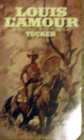 Tucker Louis LAmour