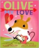 Olive, My Love  by  Vivian Walsh