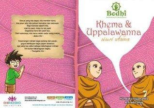 Khema & Uppalawanna : Siswi Utama (Komik Bodhi #7) Handaka Vijjananda
