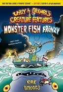 Monster Fish Frenzy (Wiley & Grampas Creature Features, #3) Kirk Scroggs