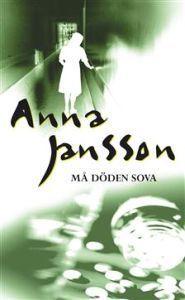 Må döden sova (Maria Wern #3)  by  Anna Jansson