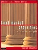 Bond Market Securities  by  Moorad Choudhry