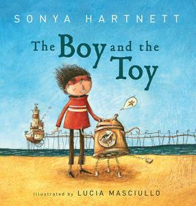 The Boy and the Toy Sonya Hartnett