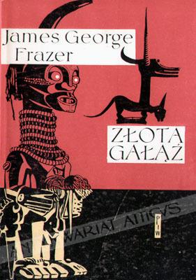 Złota gałąź  by  James George Frazer