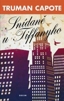 Snídaně u Tiffanyho  by  Truman Capote