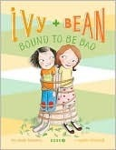 Ivy and Bean: Bound to be Bad (Ivy and Bean, #5)  by  Annie Barrows