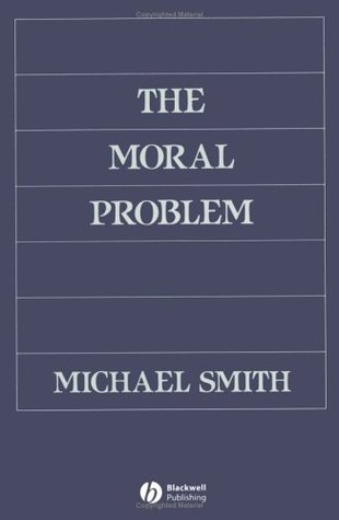 The Moral Problem Michael Andrew Smith