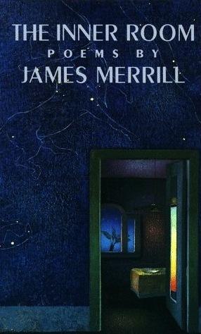 The Inner Room  by  James Merrill