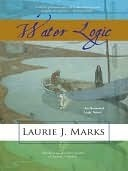 Water Logic (Elemental Logic #3) Laurie J. Marks