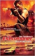 Deep Recon (The Executioner, #379) Keith R.A. DeCandido