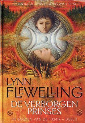 De verborgen prinses (Boeken van de Tamir, #1)  by  Lynn Flewelling