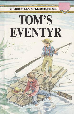 Toms eventyr  by  Mark Twain