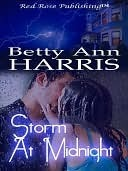 Storm At Midnight  by  Betty Ann Harris