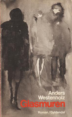 Glasmuren Anders Westenholz